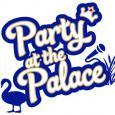 ADD A DAY - SPECIAL OFFER tickets for Party at the Palace 10th and 11th August 2019